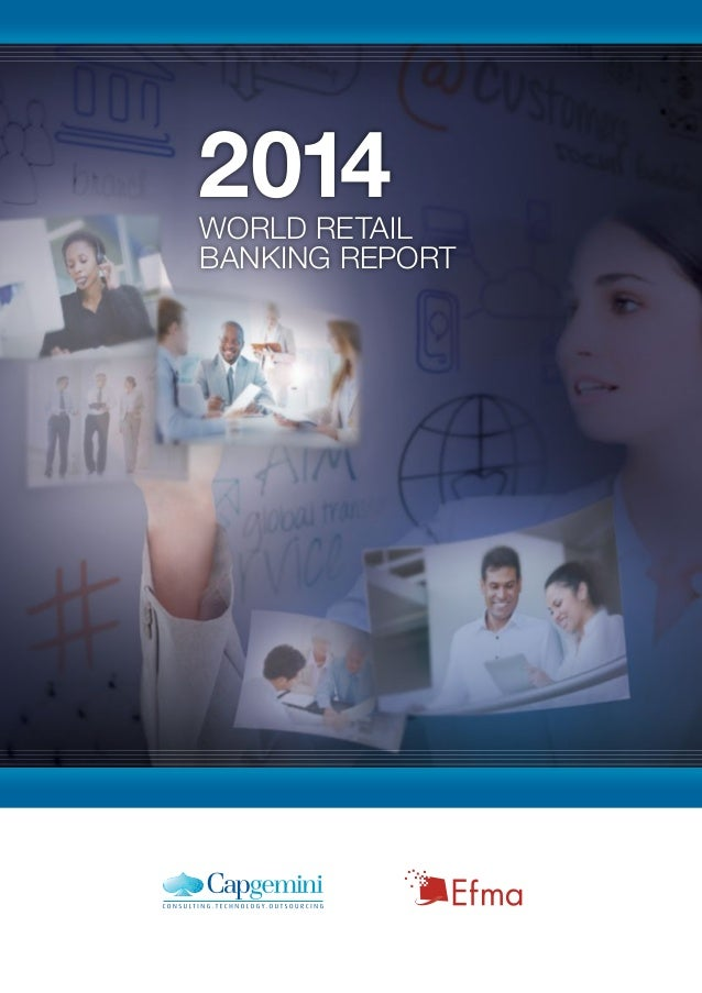 World Retail Banking Report 2014 from Capgemini and Efma