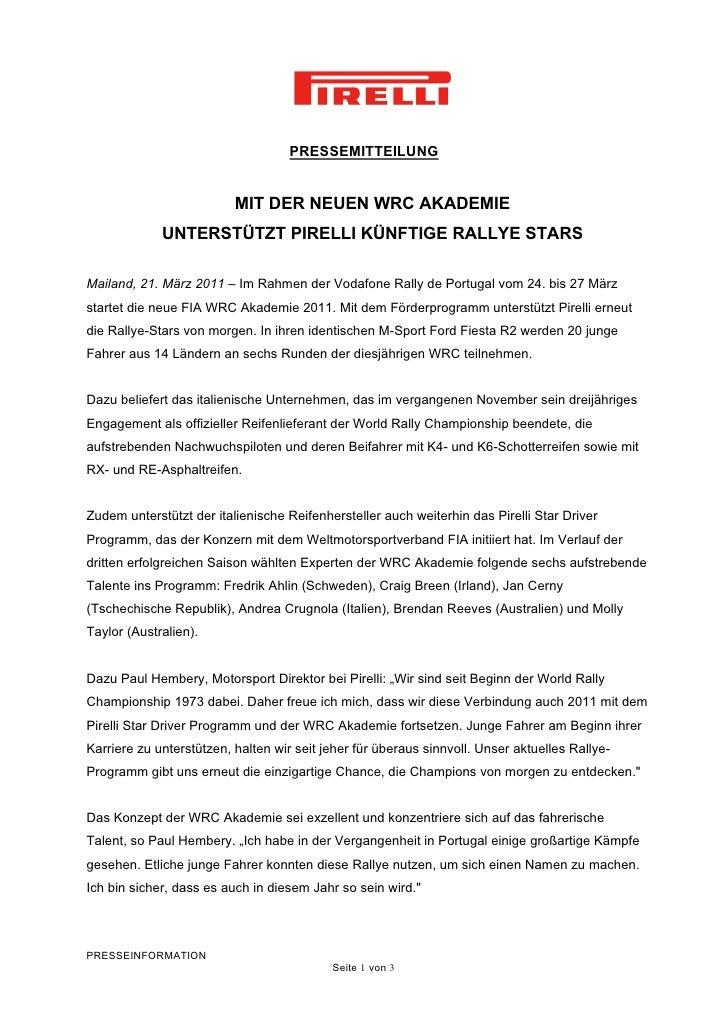 PRESSEMITTEILUNG                          MIT DER NEUEN WRC AKADEMIE             UNTERSTÜTZT PIRELLI KÜNFTIGE RALLYE STARS...
