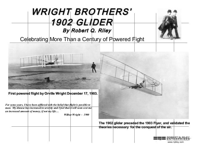 WRIGHT BROTHERS'                           1902 GLIDER                                                     By Robert Q. Ri...