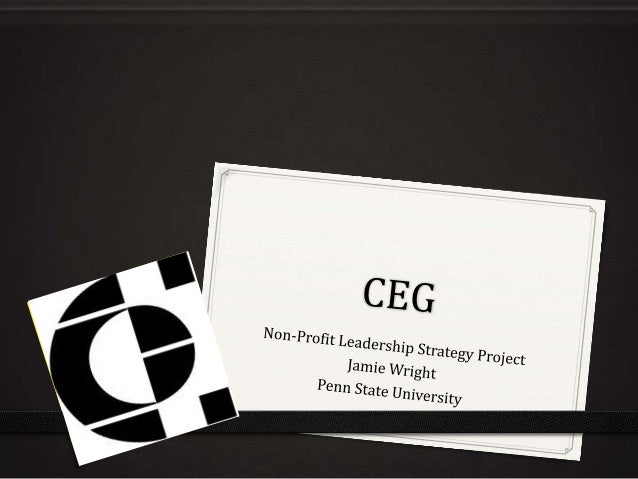 CEG 0 Who we are  0 What we do 0 Who we serve