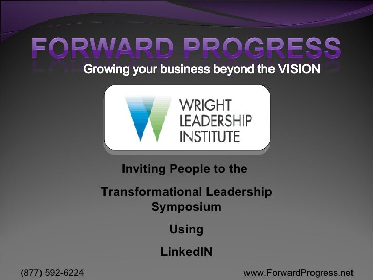 Inviting People to the  Transformational Leadership Symposium Using LinkedIN