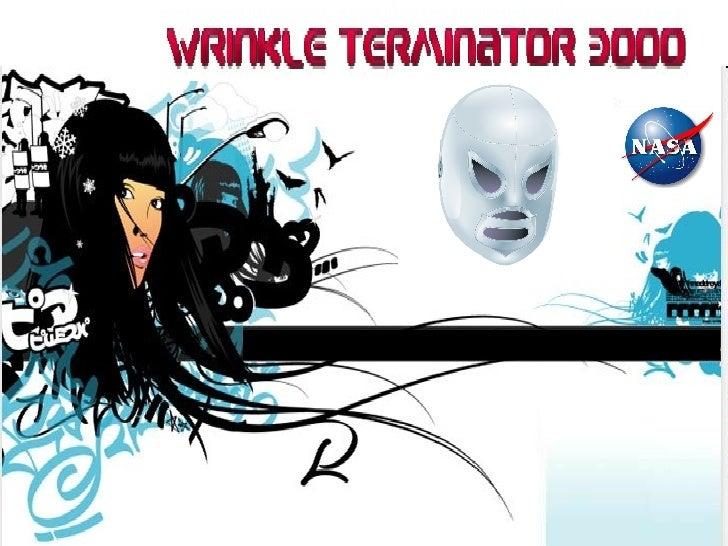 wrinkle terminator 3000