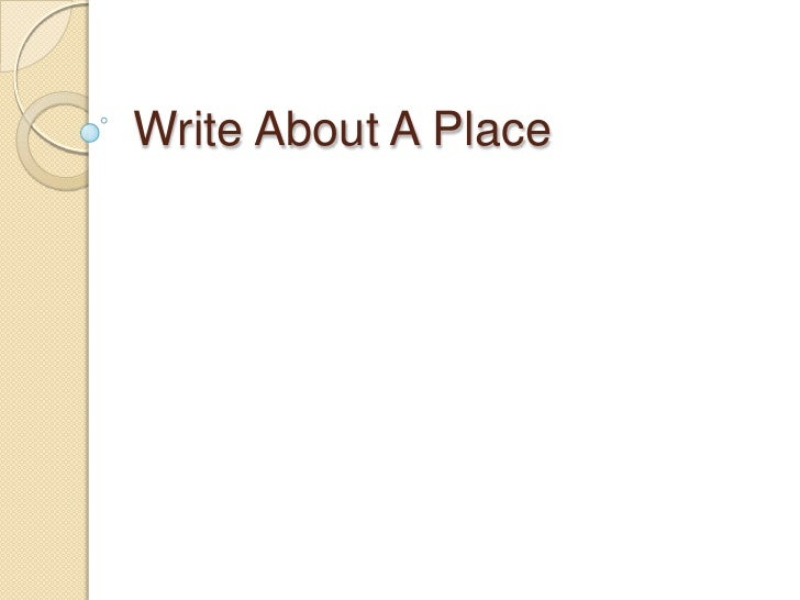 Write About Place