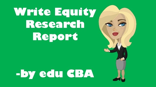 Write equity research report