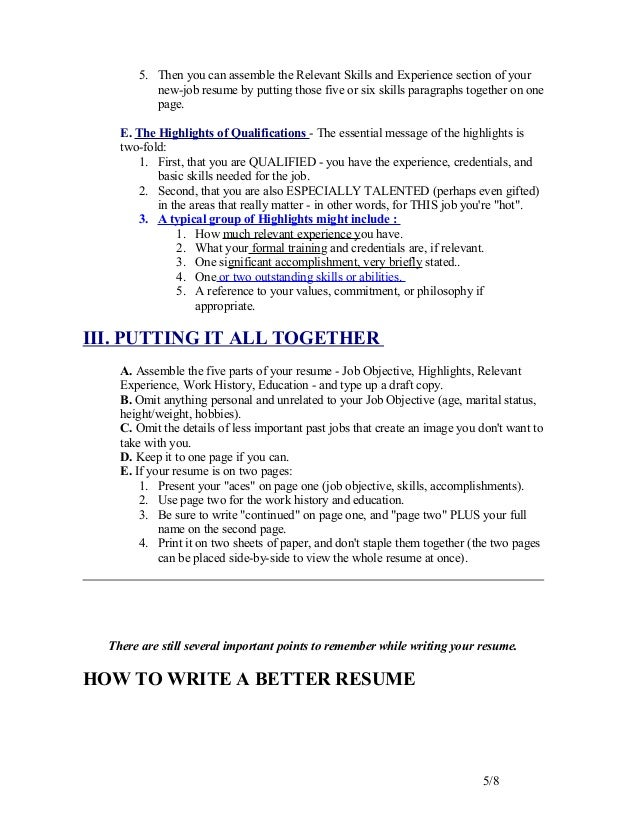 tips on writing a good resume Tips for writing a federal resume once you have spell checked your resume, take a good look at its overall appearance is it appealing and easy to read.