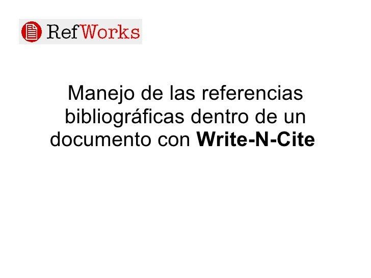 Manejo de las referencias bibliográficas dentro de un documento con  Write-N-Cite