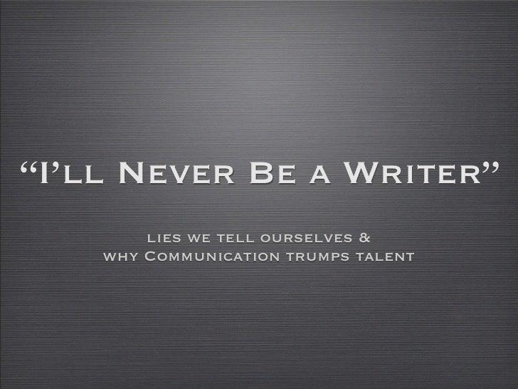 Being a Better Communicator & Writer