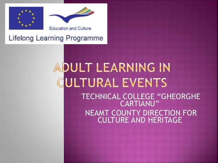 """TECHNICAL COLLEGE """"GHEORGHE CARTIANU""""  NEAMT COUNTY DIRECTION FOR CULTURE AND HERITAGE"""