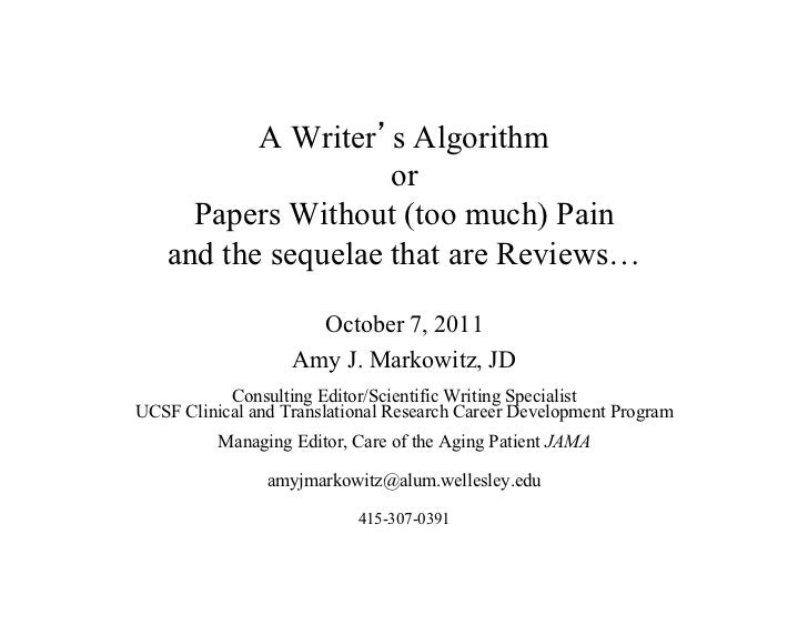 A Writer s Algorithm                    or     Papers Without (too much) Pain   and the sequelae that are Reviews…        ...