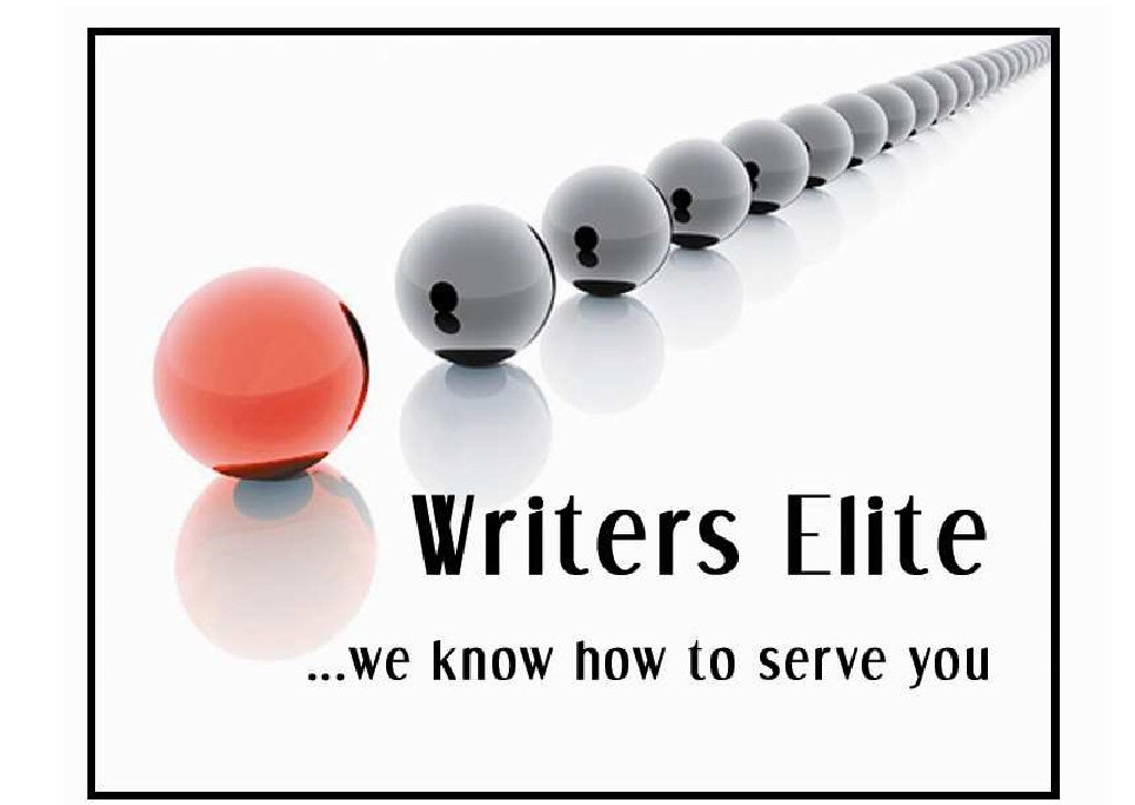 At Writers Elite we understand you...                                   We understand because we think like you do.    We ...