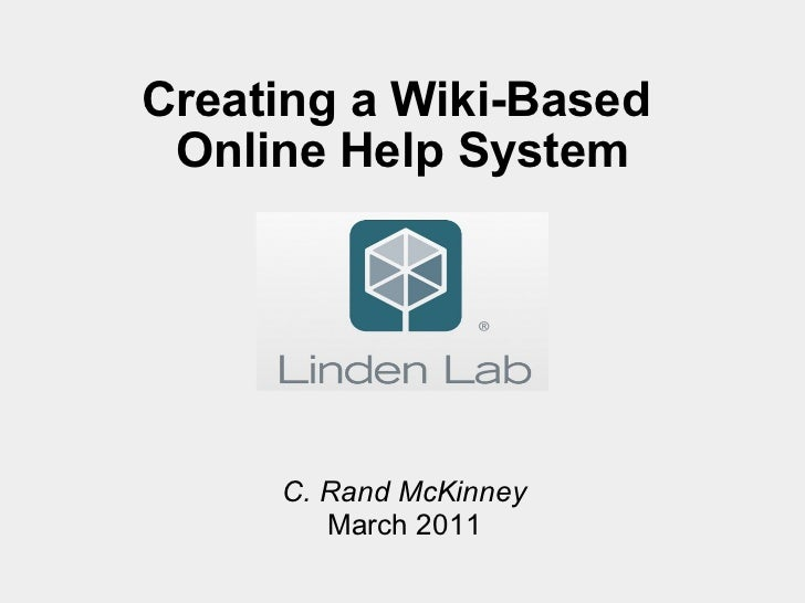 Creating a Wiki-Based  Online Help System C. Rand McKinney March 2011