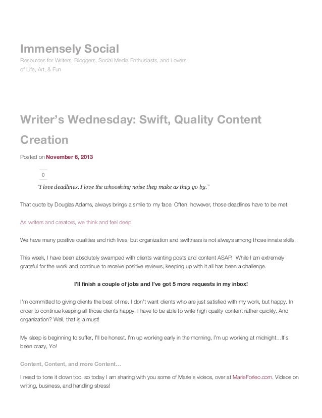 Writer's wednesday: swift, quality content creation immensely social
