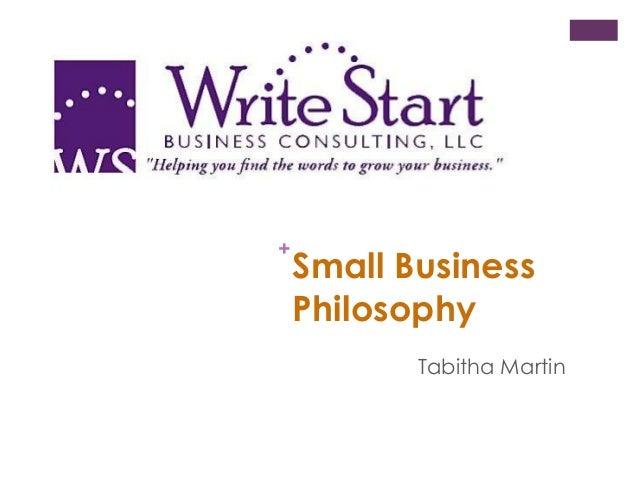 + Small Business Philosophy Tabitha Martin
