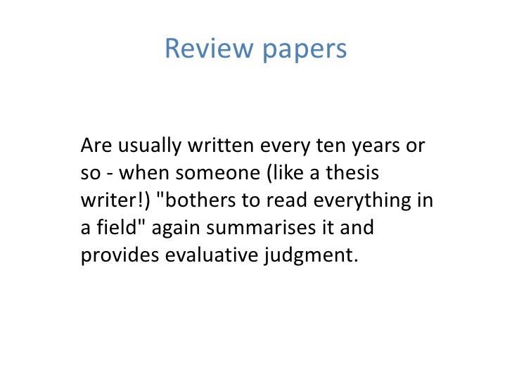 In literature reviews (scientific papers) , what does it mean ...?
