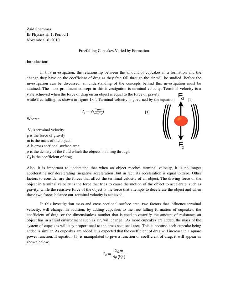 Zaid ShammasIB Physics Hl 1: Period 1November 16, 2010                                 Freefalling Cupcakes Varied by Form...