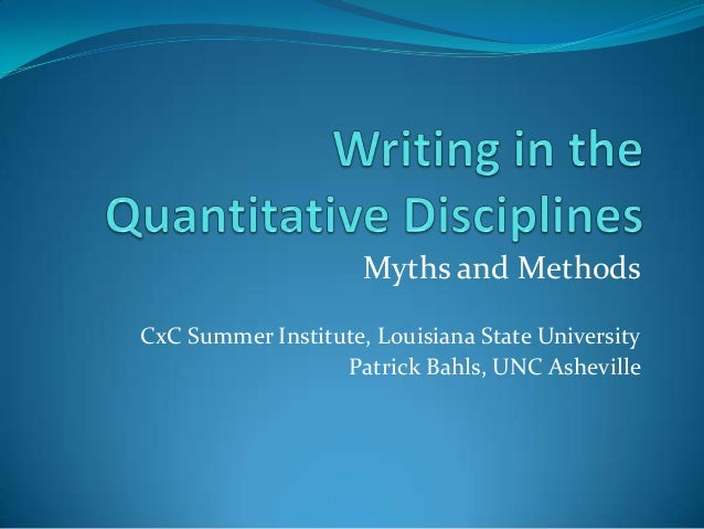 Myths and MethodsCxC Summer Institute, Louisiana State UniversityPatrick Bahls, UNC Asheville