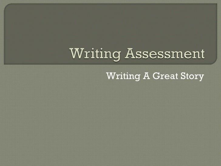 Writing Assessment97