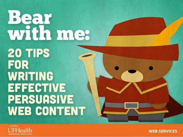 Bear With Me: 20 Tips for Writing Effective Persuasive Web Content