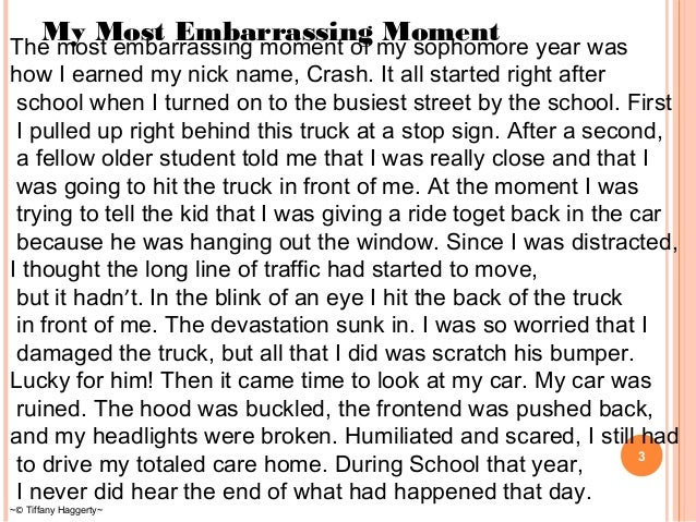 The most embarrassing moment in my life full essay