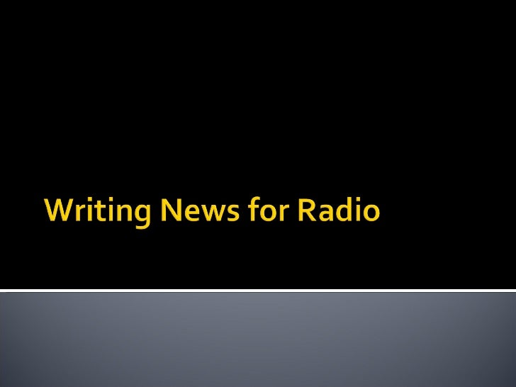 Writing News For Radio