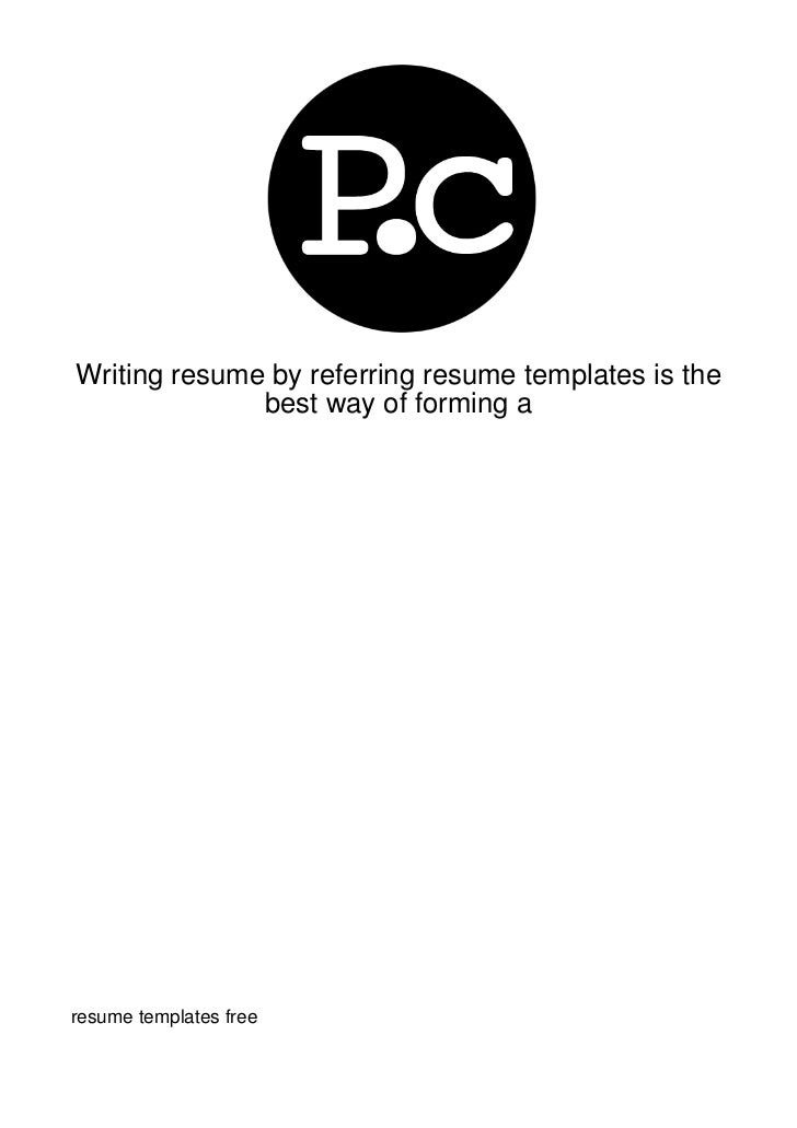 Writing-Resume-By-Referring-Resume-Templates-Is-Th92