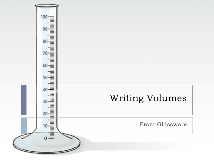 Writing Volumes       From Glassware