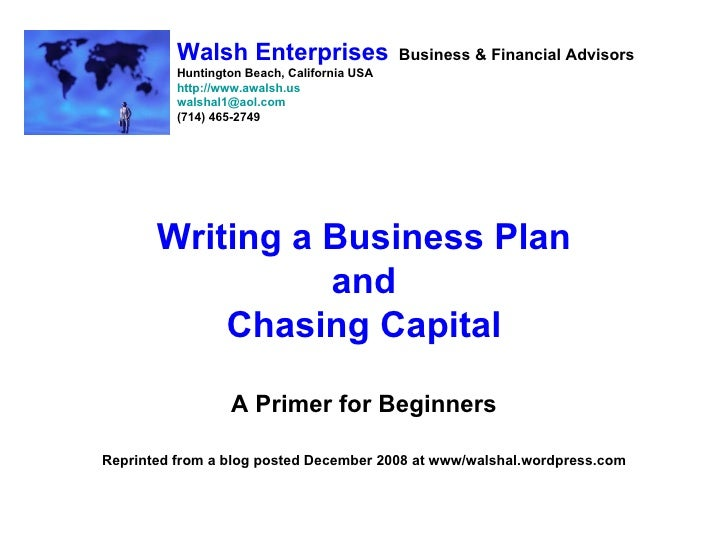 Writing A Business Plan And Chasing Capital