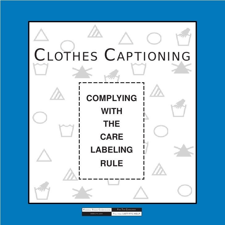 CLOTHES CAPTIONING         COMPLYING           WITH            THE           CARE         LABELING                     RUL...
