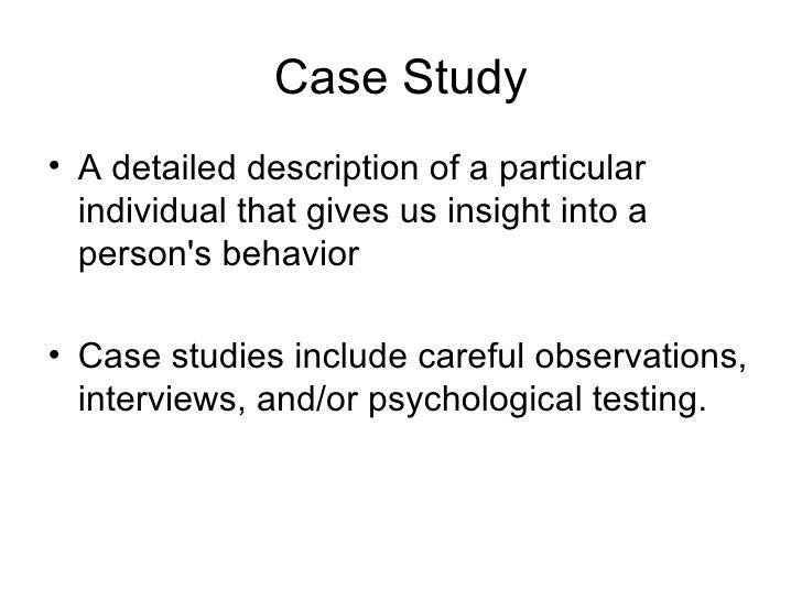 Define case study psychology