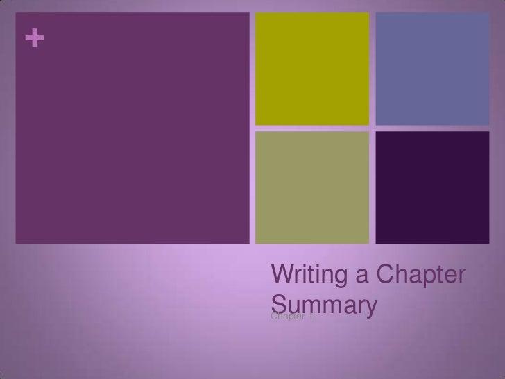 Writingachaptersummary 110310212632-phpapp02