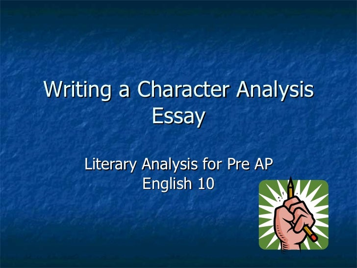 parts of a character analysis essay