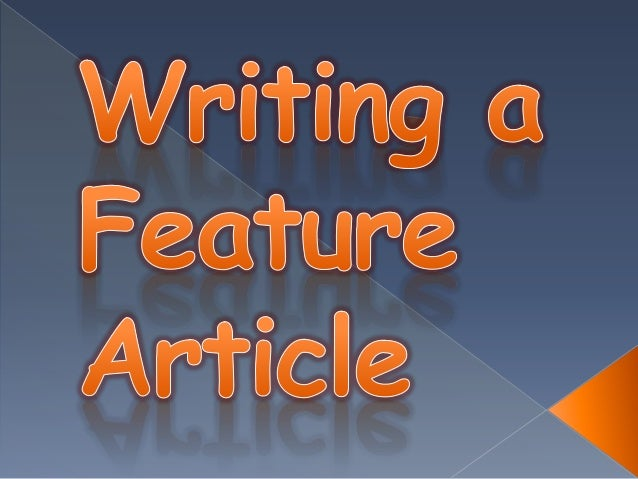 Writing a feature article