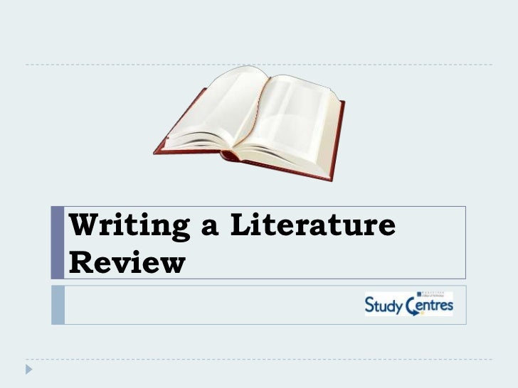 Writing a LiteratureReview