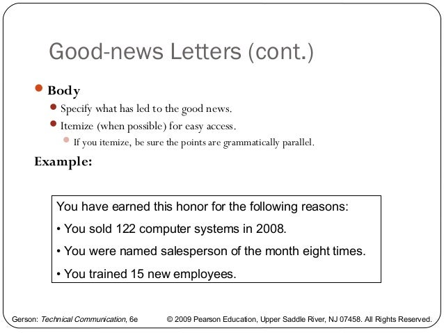 example of a poorly written good news letter The letter was overall written in a clear and concise manner, each paragraph dedicated to explain every point the manager wished to make in a coherent sequence the tone of this letter was also cheerful and positive, which i felt was appropriate since this was an apology letter.