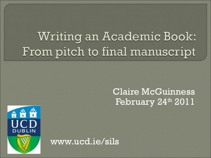 "writing academic book If you're anything like me (and many of the phds i know), your first instinct when facing a problem–in this case it's ""how the hell do i get my dissertation published ""–is to research it me too and i'll save you a step if you're looking for helpful books, articles, and webinars on writing your book proposal and."