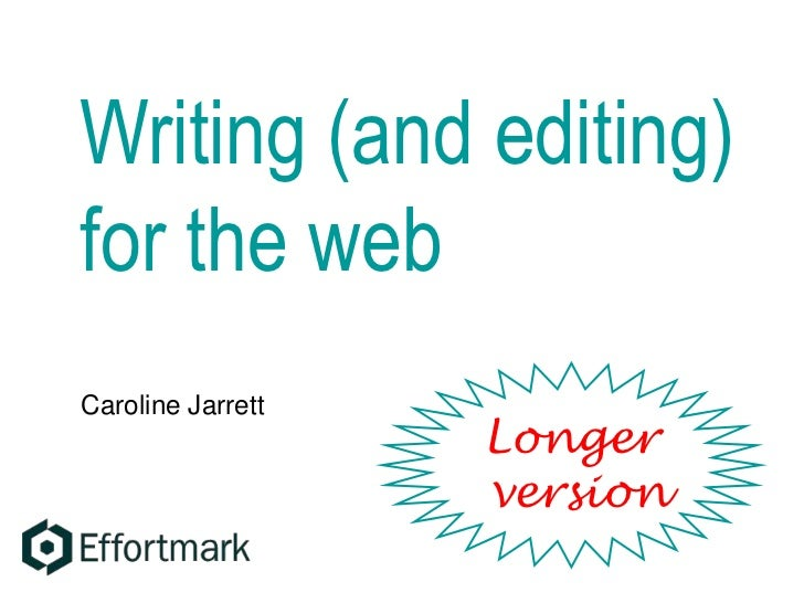 Writing and editing for the web - expanded version