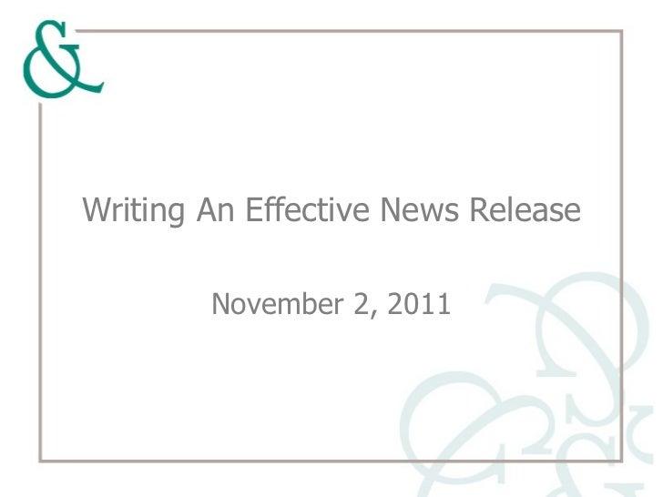 Writing An Effective News Release November 2, 2011