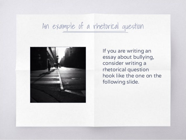 Can you write a rhetorical question in a non-opinion essay?