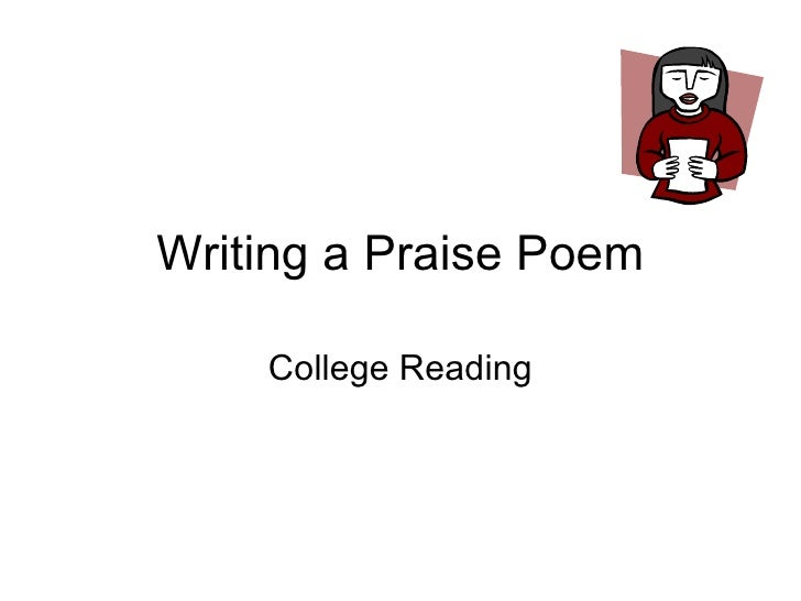 Writing a Praise Poem College Reading