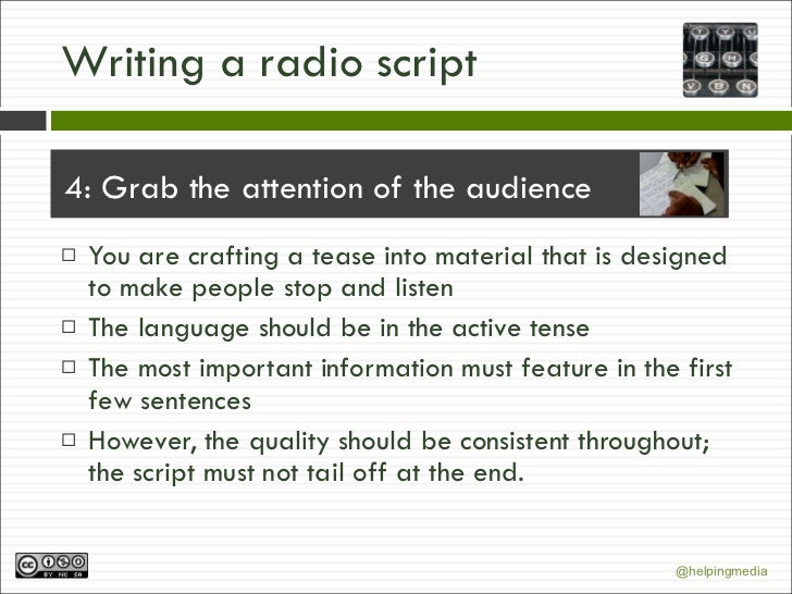 how to write a radio script How to write a radio play write a script how to write movie scripts how to audition for a play or movie how to be caller number 10 to a radio.