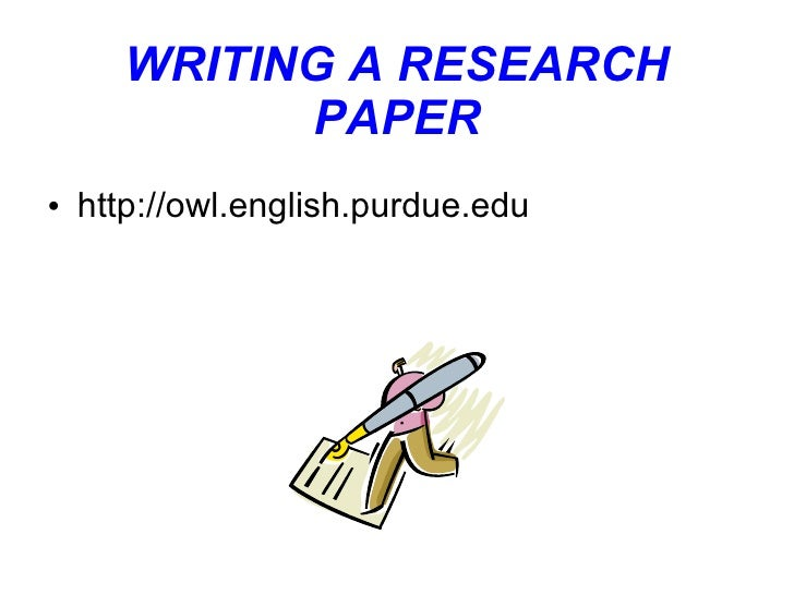 Owl at purdue writing a research paper