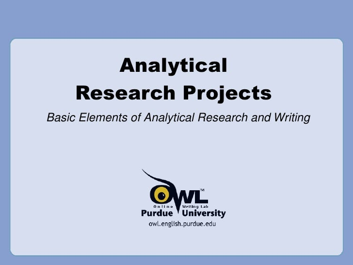 Analytical Research Projects Basic Elements of Analytical Research and Writing