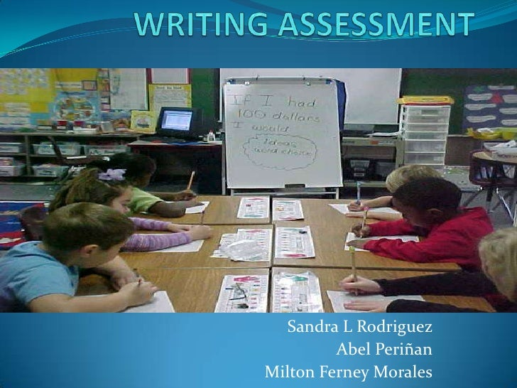 Writing assessment. 8