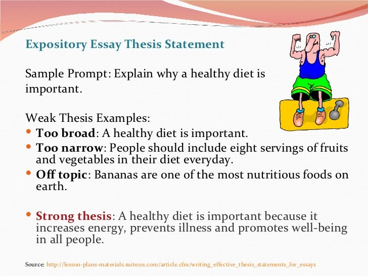 thesis statements in expository essays A strong thesis for an expository essay will not present an opinion, make outlandish claims, or state an argument remember, your thesis statement should be.