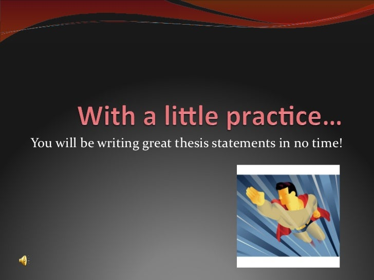 What is a good thesis statement for learning environment?