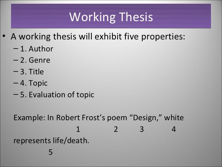 What is a tentative working thesis