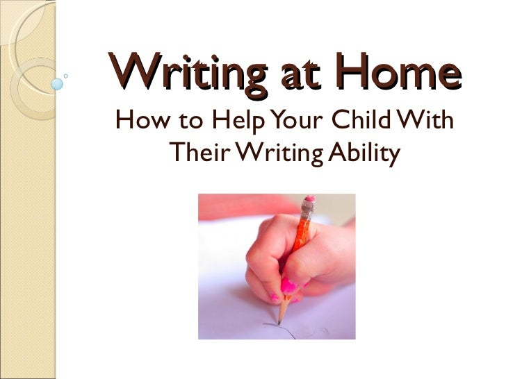 Writing at home presentation