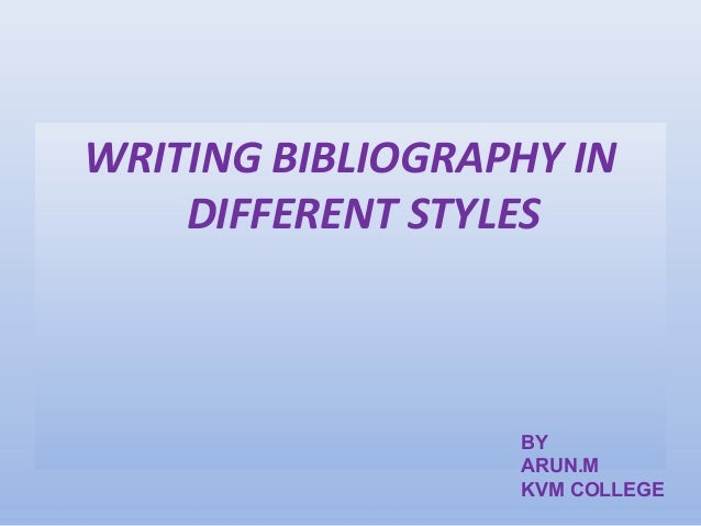 How do I go about writing my bibliography?