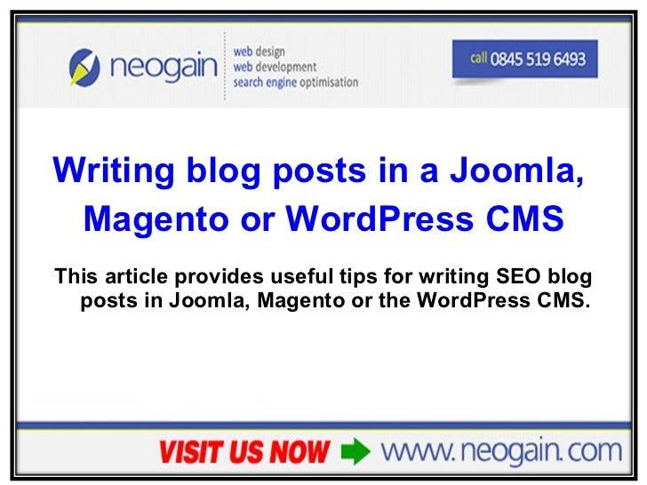 Writing blog posts in a Joomla, Magento or WordPress CMS