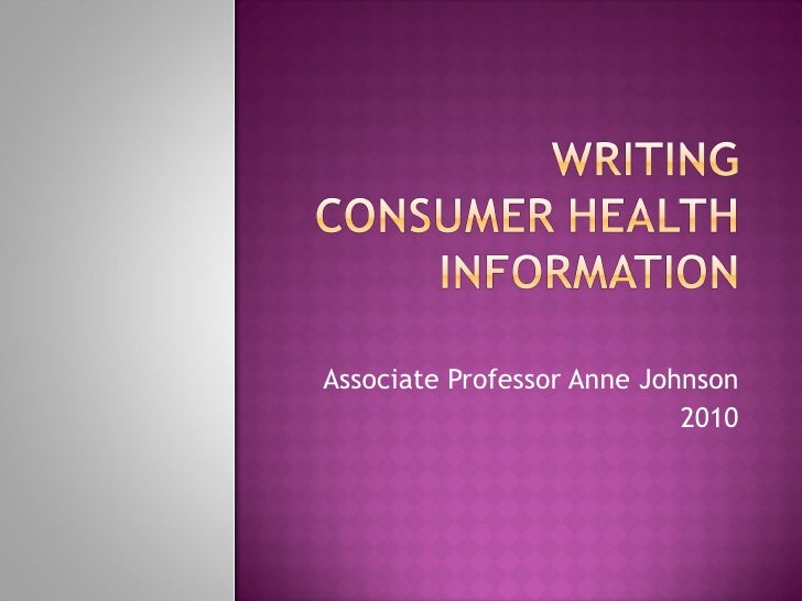 Writing consumer health information
